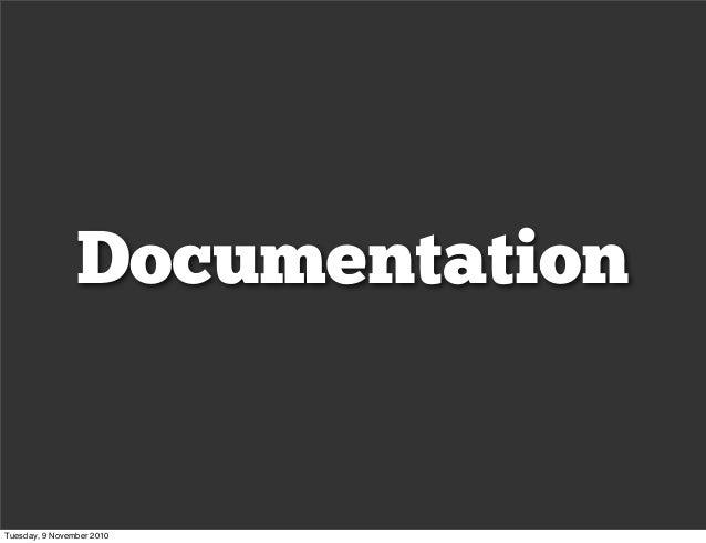 Documentation Tuesday, 9 November 2010