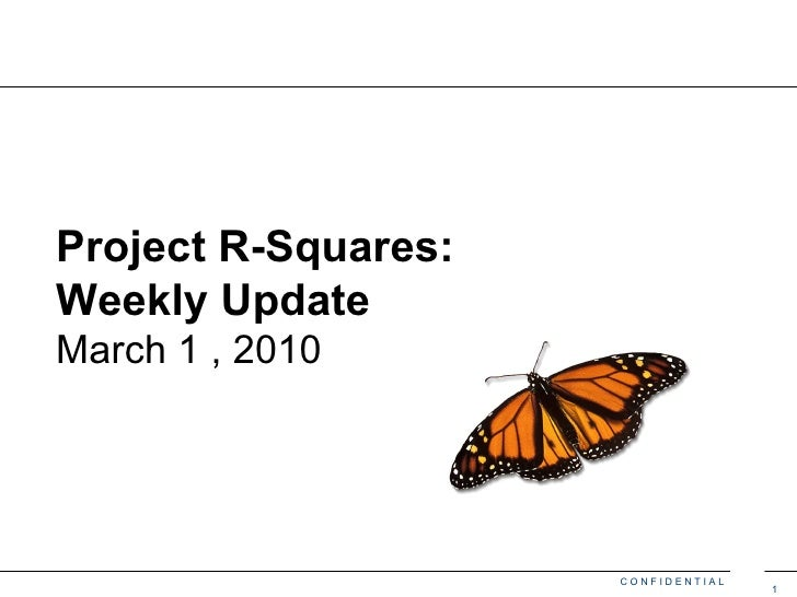 Project R-Squares:  Weekly Update March 1 , 2010