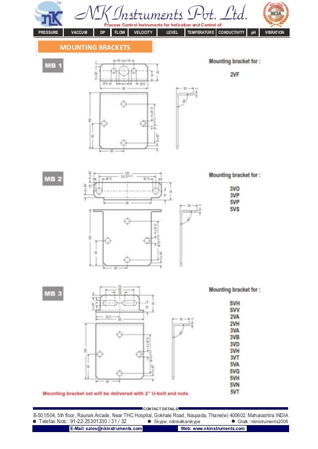 MOUNTING BRACKETS NK Instruments Pvt. Ltd.Process Control Instruments for Indication and Control of: PRESSURE VACCUM DP FL...