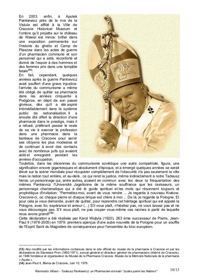"Raimondo Villano - Tadeusz Pankiewicz: un Pharmacien écrivain ""Justes parmi les Nations"" 10/13En 2003, enfin, à ApotekPank..."