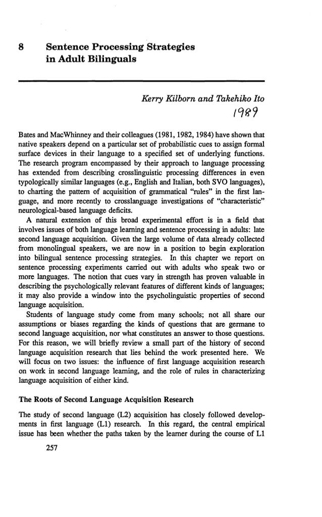 8 Sentence Processing Strategies in Adult Bilinguals Kerry Kilborn and Takehiko Ito ,q{?9 Bates and MacWhinney and their c...