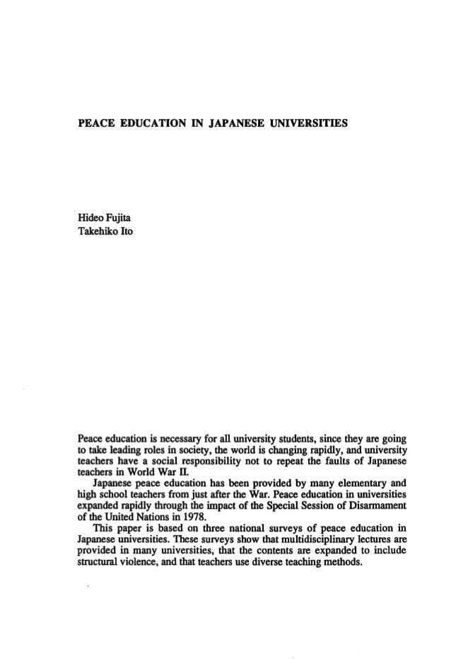 PEACEEDUCATIONINJAPANESEUNIVERSITIES HideoFujita TakehikoIto P伺 回 educationisnecessaryforal1universitysωdents,s泊 白 血eyareg...