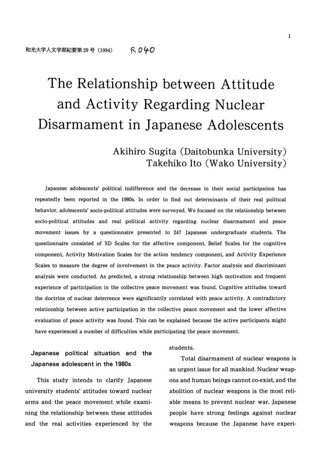 The Relationship between Attitude and Activity Regarding Nuclear Disarmament in Japanese Adolescents Akihiro Sugita (Daito...