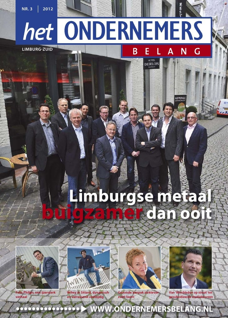 NR. 3          2012    LIMBURG-ZUID                    Limburgse metaal                  buigzamer dan ooitFelix Philips, ...
