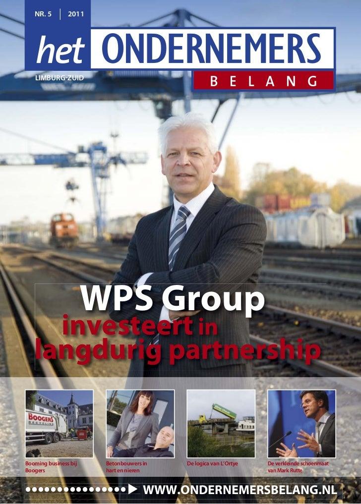 NR. 5        2011   LIMBURG ZUID                       WPS Group     investeert in   langdurig partnershipBooming business...