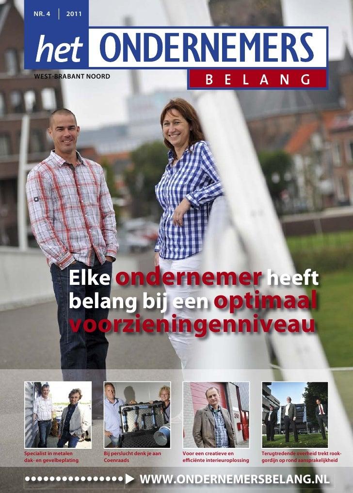 NR. 4        2011    WEST BRABANT NOORD                 Elke ondernemer heeft                 belang bij een optimaal     ...