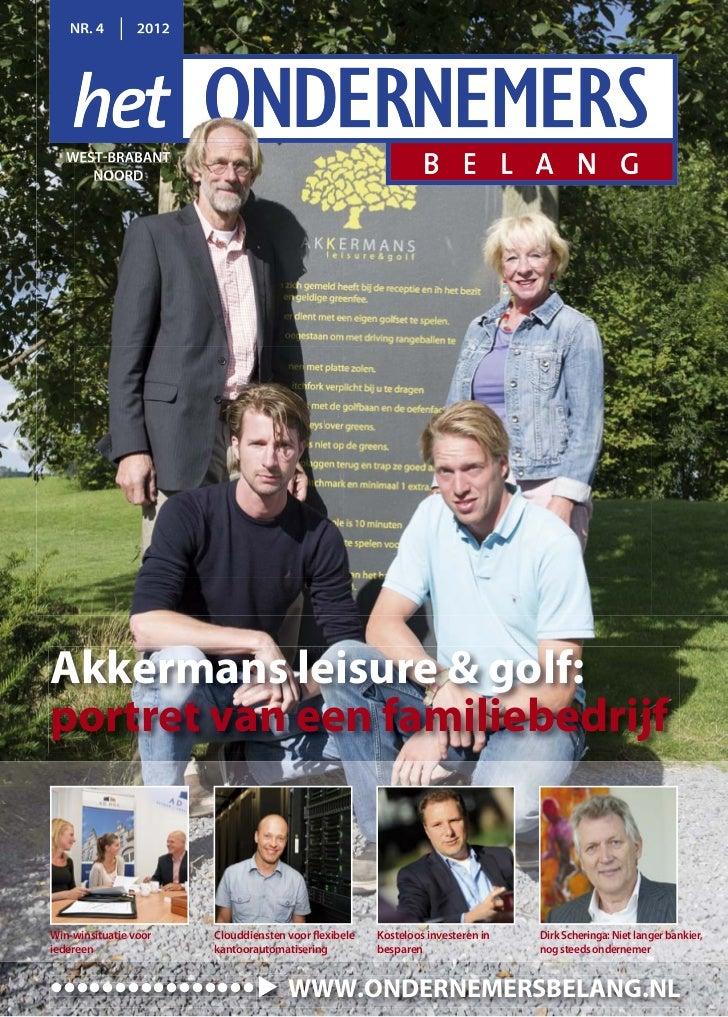 NR. 4         2012   WEST-BRABANT      NOORDAkkermans leisure & golf:portret van een familiebedrijfWin-winsituatie voor   ...