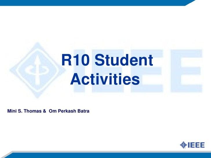 R10Student                        Activities MiniS.Thomas&OmPerkashBatra