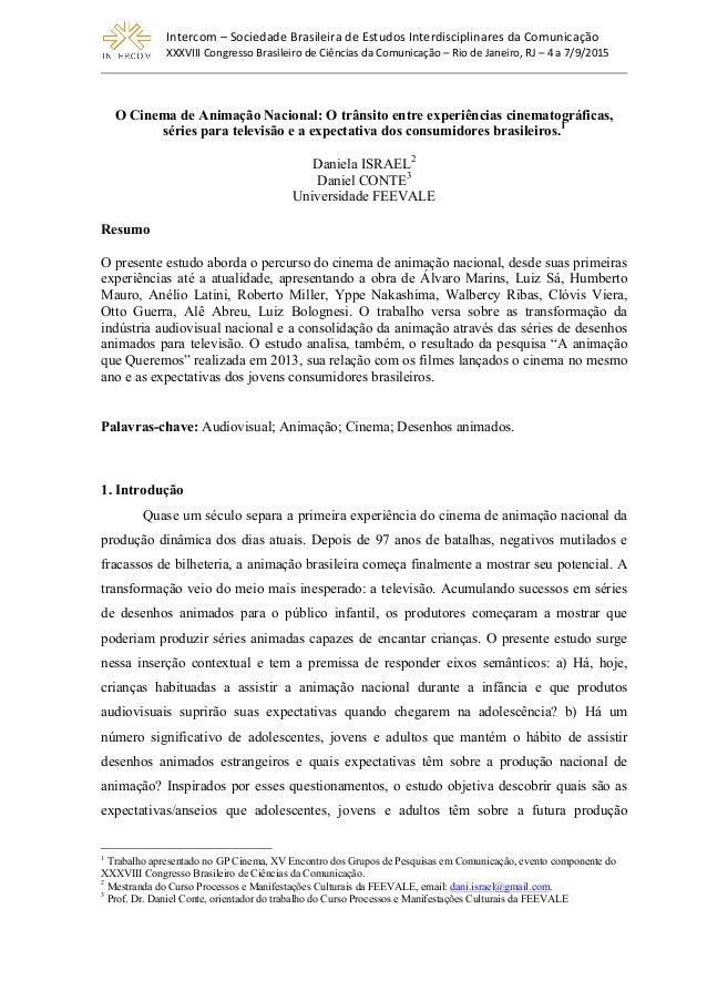 Intercom  –  Sociedade  Brasileira  de  Estudos  Interdisciplinares  da  Comunicação   XXXVIII  Congre...