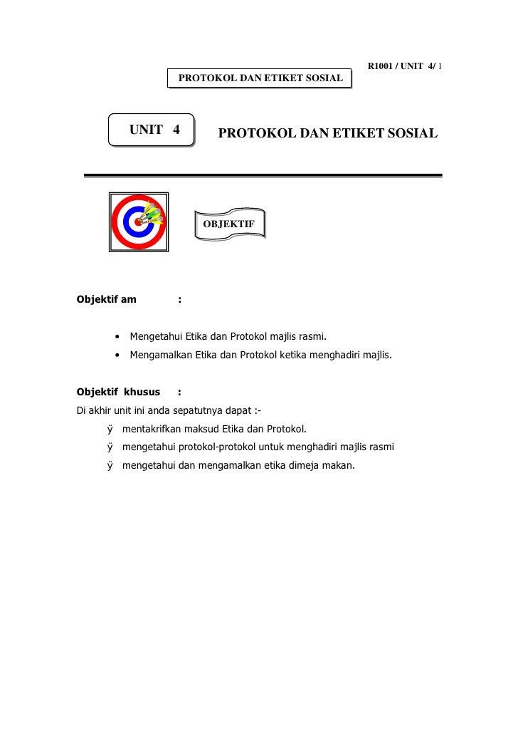 R1001 / UNIT 4/ 1                        PROTOKOL DAN ETIKET SOSIAL                 UNIT 4              PROTOKOL DAN ETIKE...