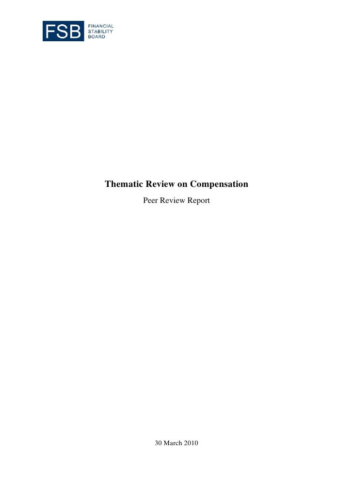 Thematic Review on Compensation         Peer Review Report                30 March 2010