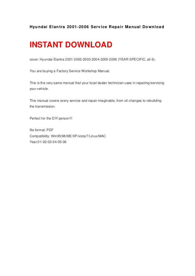 hyundai elantra 2001 2006 manual rh slideshare net hyundai elantra 2001 to 2006 service repair manual 2001 hyundai elantra repair manual