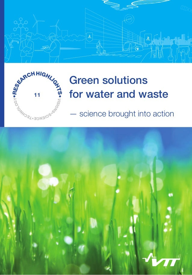 •RES OGY E OL N  11  TS• VISION S GH  H HIGHL RC I A  Green solutions for water and waste — science brought into action 		...
