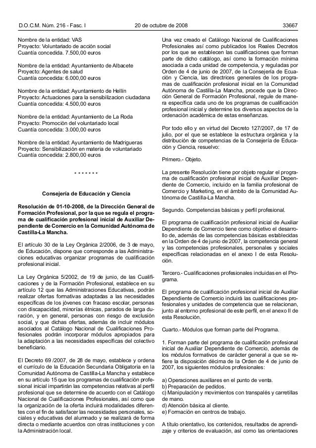 D.O.C.M. Núm. 216 - Fasc. I 20 de octubre de 2008 33667 Una vez creado el Catálogo Nacional de Cualificaciones Profesional...