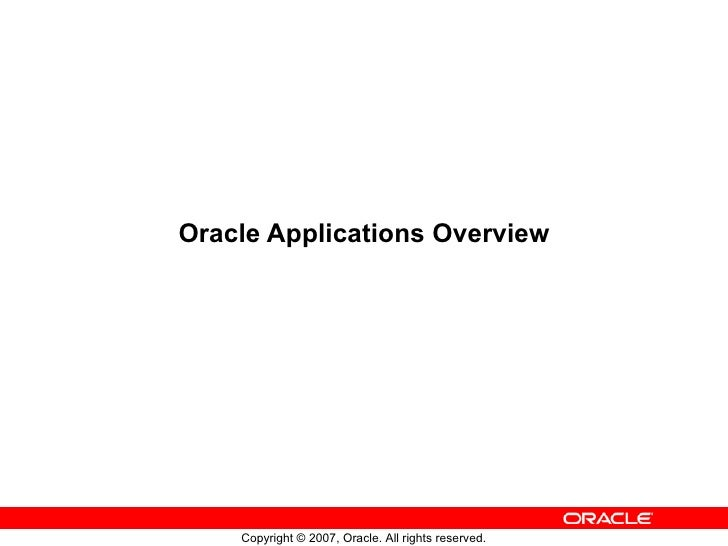 Oracle Applications Overview