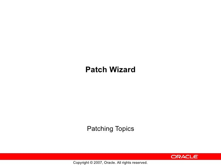 Patch Wizard Patching Topics