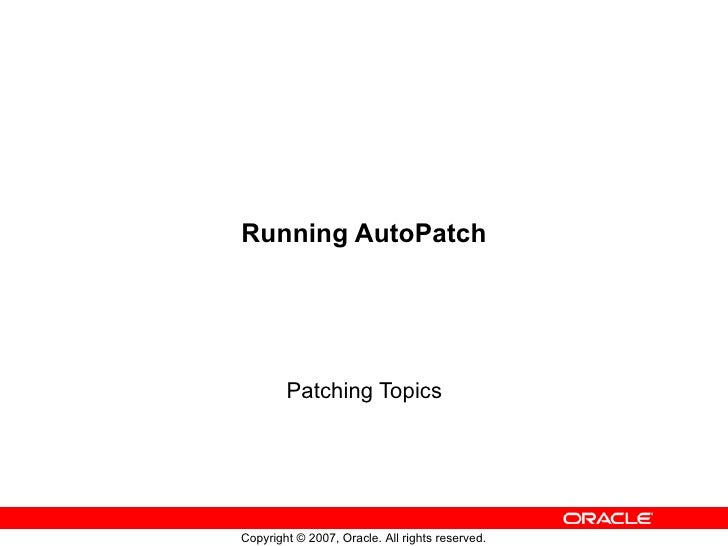Running AutoPatch Patching Topics