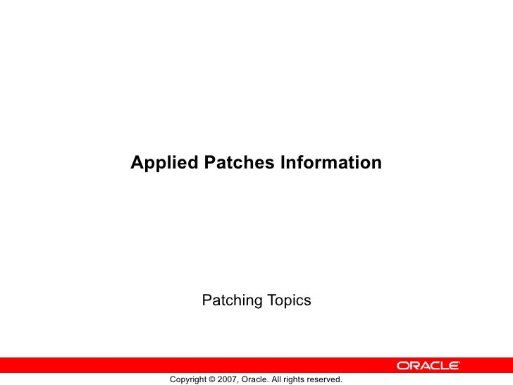 Applied Patches Information Patching Topics