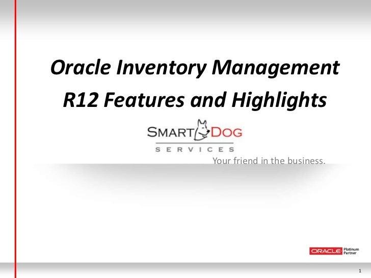 r12 features presentation inventory management. Black Bedroom Furniture Sets. Home Design Ideas