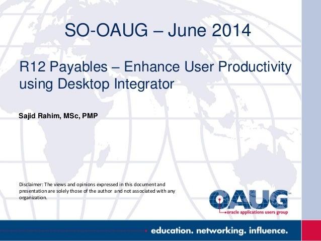 R12 payables leverage desktop integrator