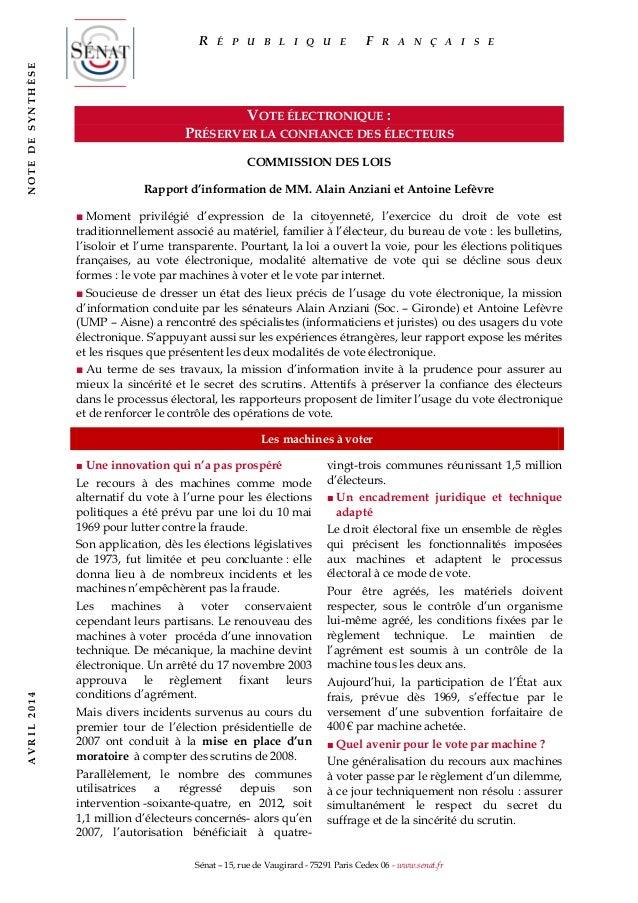 Sénat – 15, rue de Vaugirard - 75291 Paris Cedex 06 - www.senat.fr VOTE ÉLECTRONIQUE : PRÉSERVER LA CONFIANCE DES ÉLECTEUR...
