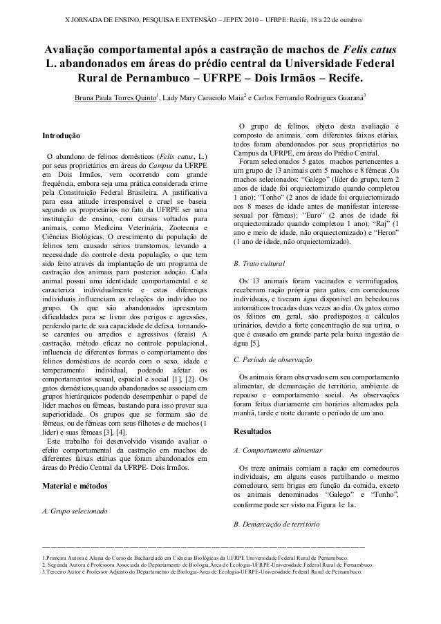 X JORNADA DE ENSINO, PESQUISA E EXTENSÃO – JEPEX 2010 – UFRPE: Recife, 18 a 22 de outubro.Avaliação comportamental após a ...