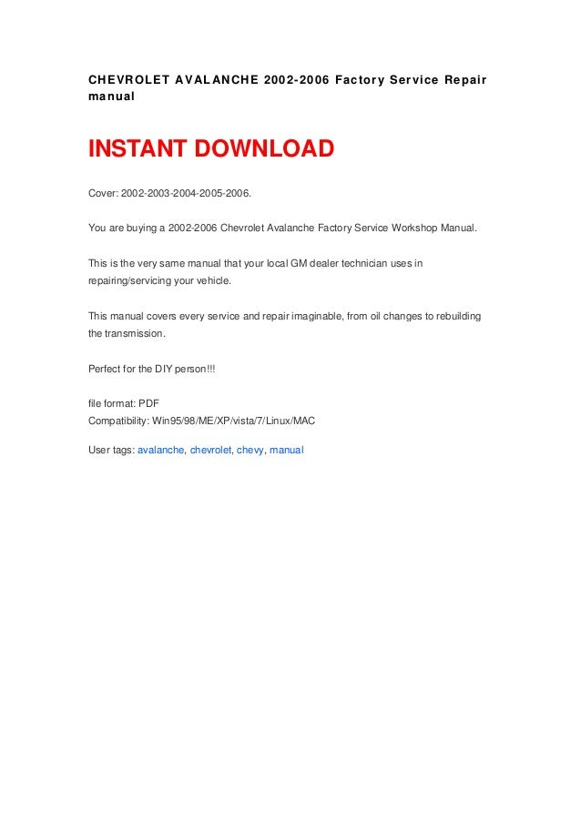 chevrolet avalanche 2002 2006 factory service repair manual rh slideshare net 2003 Chevrolet Avalanche Accessories 2003 Chevrolet Avalanche Accessories