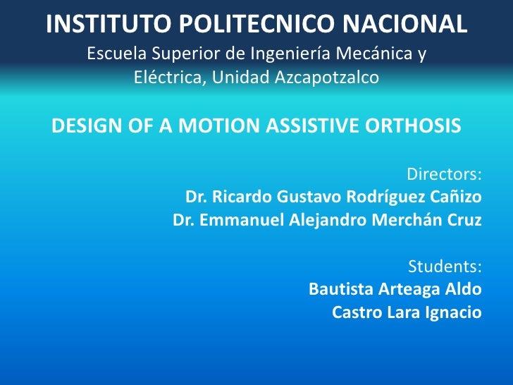 INSTITUTO POLITECNICO NACIONALEscuela Superior de Ingeniería Mecánica y Eléctrica, Unidad Azcapotzalco<br />DESIGN OF A MO...