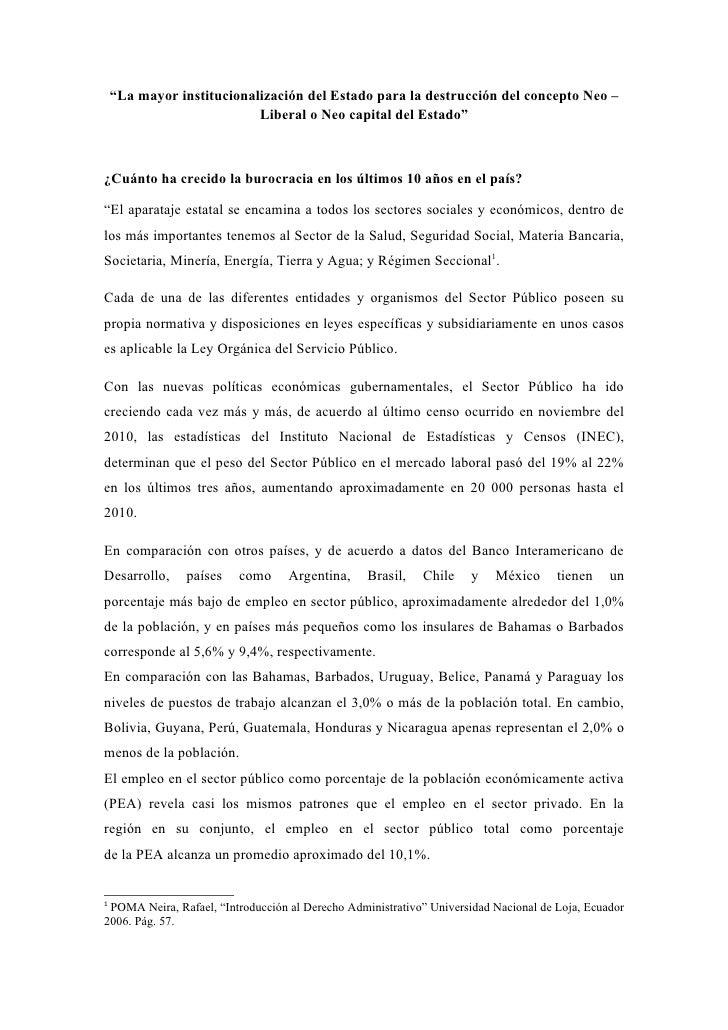 """""""La mayor institucionalización del Estado para la destrucción del concepto Neo –                           Liberal o Neo c..."""