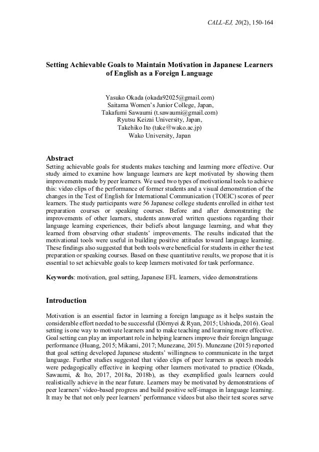 CALL-EJ, 20(2), 150-164 Setting Achievable Goals to Maintain Motivation in Japanese Learners of English as a Foreign Langu...