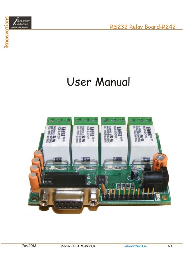 iknowvations RS232 Relay Board-R242 User Manual Jan 2012 Doc-R242-UM-Rev1.0 1/12iknowvations.in