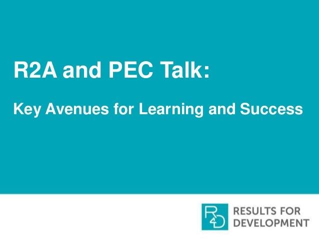 R2A and PEC Talk: Key Avenues for Learning and Success