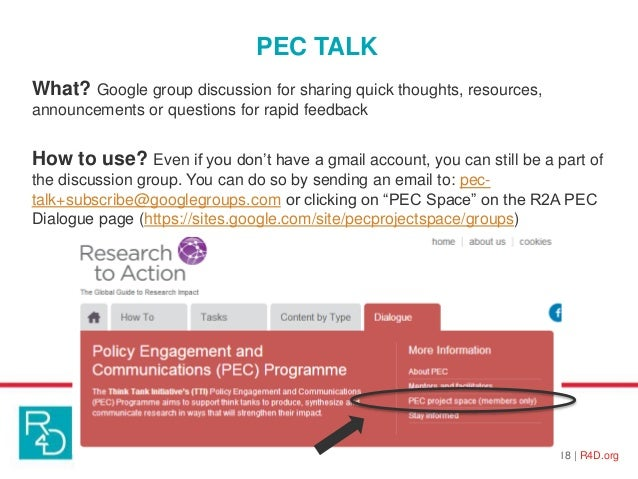 PEC TALK 18   R4D.org What? Google group discussion for sharing quick thoughts, resources, announcements or questions for ...