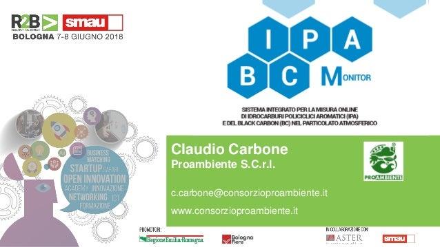 Claudio Carbone Proambiente S.C.r.l. c.carbone@consorzioproambiente.it www.consorzioproambiente.it