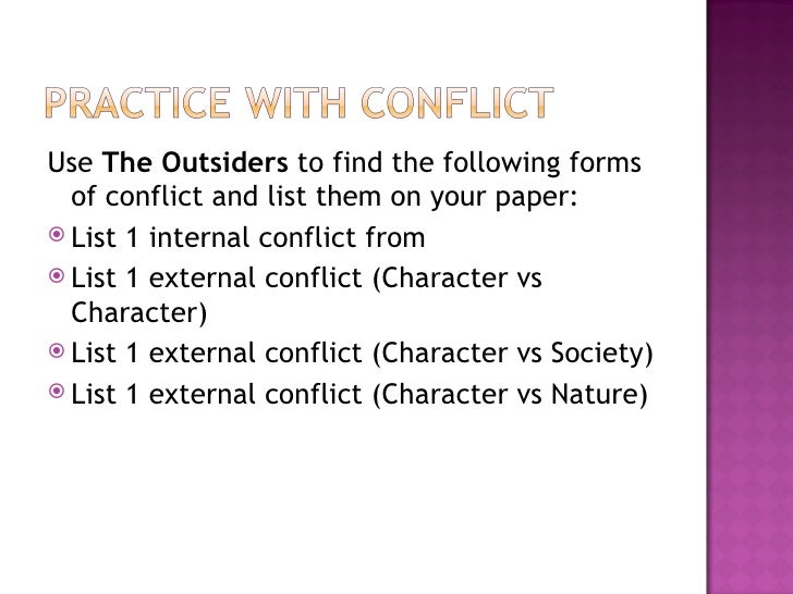 Person Vs Nature Conflict In The Outsiders
