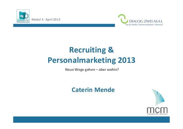 Modul3∙ April2013                                   LogoReferent/in                Recruiting &           Personalmar...