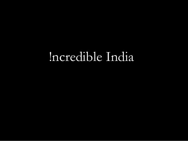 !ncredible India
