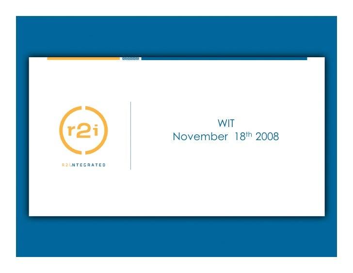 WIT November 18th 2008