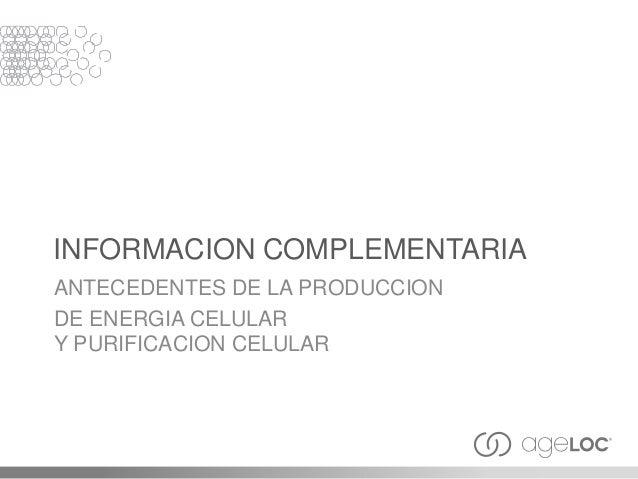 FUNCION CELLULAR JUVENIL Produccion de Energia Celular ATP Purificacion Celular Las Toxinas y Desechos: subproductos del m...