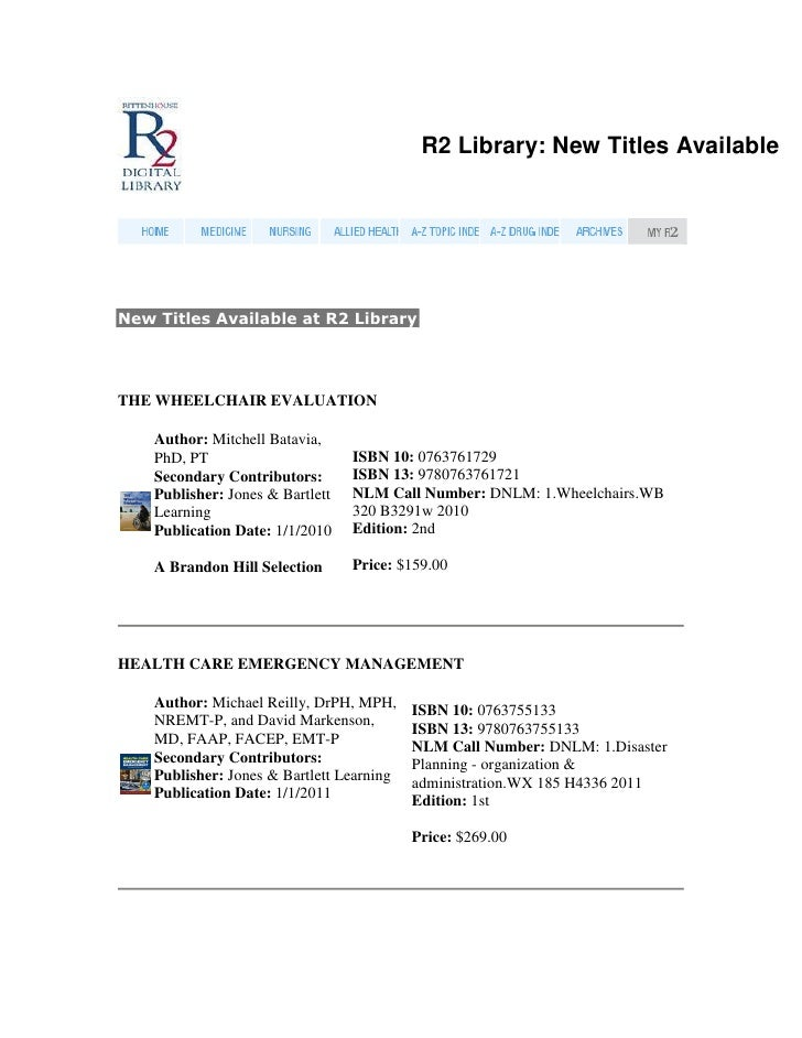 R2 Library: New Titles AvailableNew Titles Available at R2 LibraryTHE WHEELCHAIR EVALUATION    Author: Mitchell Batavia,  ...