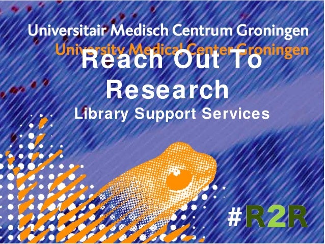 Reach Out To ResearchLibrary Support Services                  #