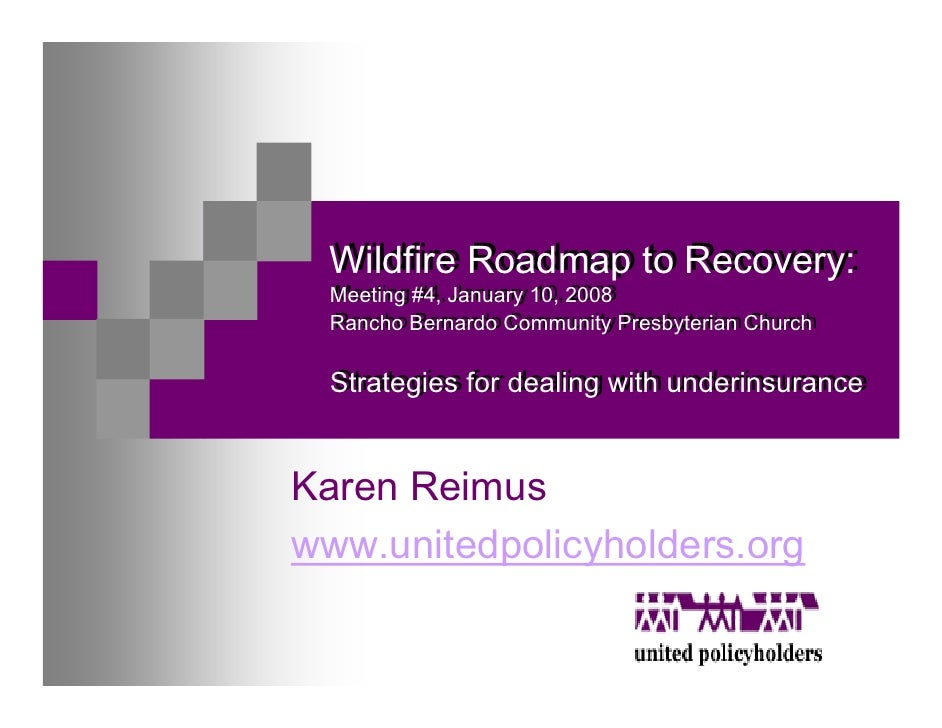 Wildfire Roadmap to Recovery:   Wildfire Roadmap to Recovery:   Meeting #4, January 10, 2008   Meeting #4, January 10, 200...