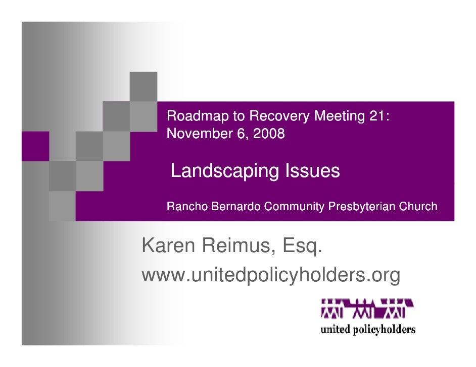 Roadmap to Recovery Meeting 21:   November 6, 2008     Landscaping Issues   Rancho Bernardo Community Presbyterian Church ...
