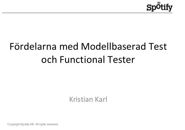 Fördelarna med Modellbaserad Test         och Functional Tester                                                Kristian Ka...