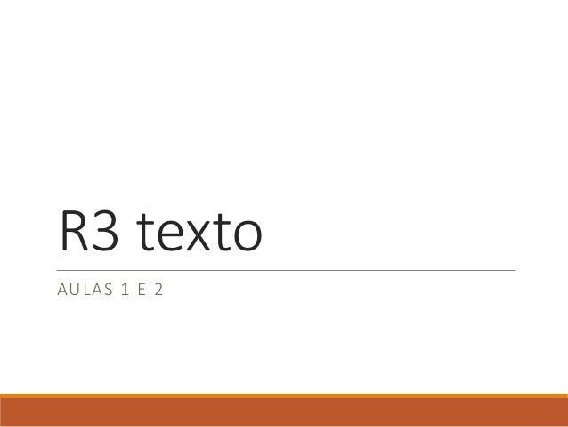 R3 texto  AULAS 1 E 2
