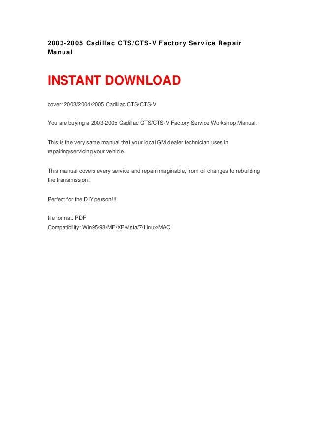 2003 2005 cadillac cts cts v factory service repair manual rh slideshare net 2005 cadillac cts repair manual pdf 2005 cadillac cts repair manual pdf
