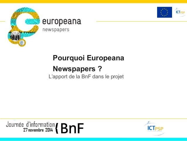 Pourquoi Europeana  Newspapers ?  L'apport de la BnF dans le projet