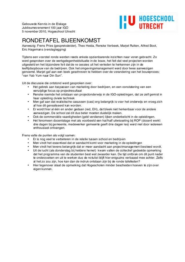 Gebouwde Kennis in de Etalage Jubileumevenement 100 jaar IGO 5 november 2010, Hogeschool Utrecht RONDETAFEL BIJEENKOMST Aa...
