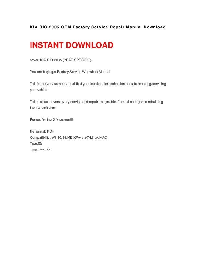 kia rio 2005 oem factory service repair manual. Black Bedroom Furniture Sets. Home Design Ideas
