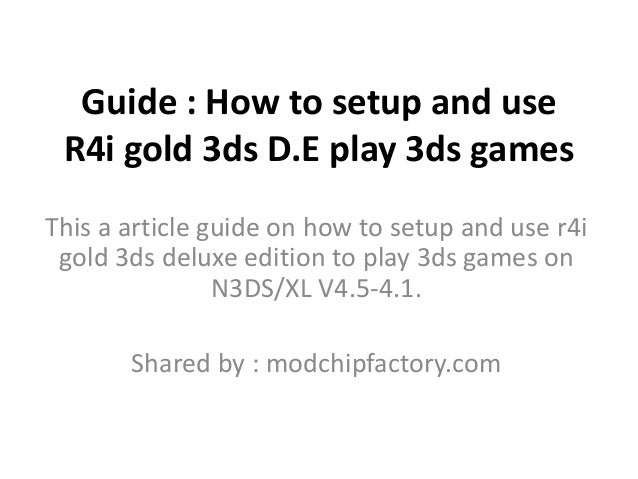 Tutorial : How to setup and R4i gold 3ds deluxe edition play